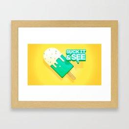 Suck It & See Framed Art Print