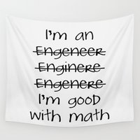 engineer Wall Tapestries featuring I'm an engineer by General Design Studio