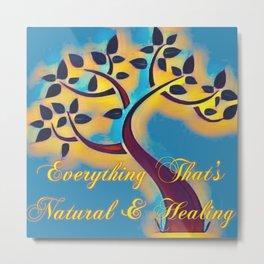EveryhinThat's Naural & Healing Metal Print