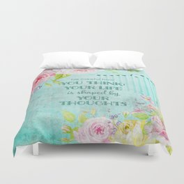 Be careful what you think - Floral roses watercolor Illustration & Typography Duvet Cover