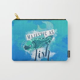 Majestic As Fish Carry-All Pouch