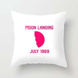 Moon Landing Funny 1969 Space 50th Anniversary Quote Throw Pillow