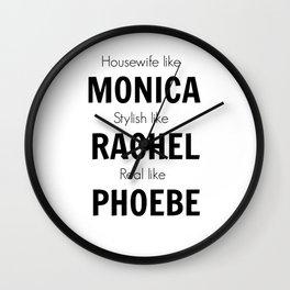 Friends - Monica, Rachel, Phoebe Wall Clock