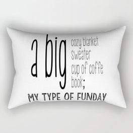 My type of fun day 2.0 Rectangular Pillow