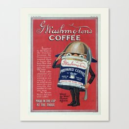 Vintage Coffee Poster, Washington Coffee, Advertisement, WWI Canvas Print
