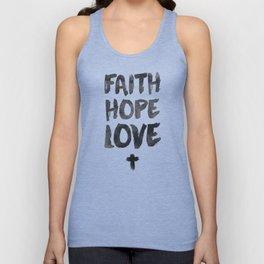 Faith Hope Love Unisex Tank Top