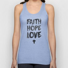 Faith Hope Love Unisex Tank Top