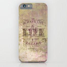 live life iPhone Case
