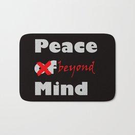 Peace beyond mind Bath Mat