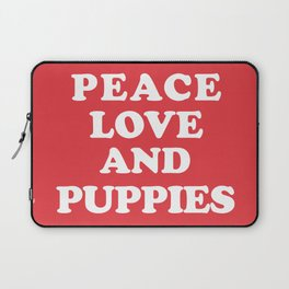 Peace love and puppies Laptop Sleeve