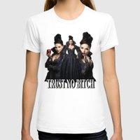 regina mills T-shirts featuring TRUST NO BITCH - Regina by j0seph