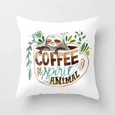 Coffee is my spirit animal Throw Pillow