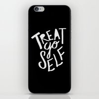 treat yo self iPhone & iPod Skins featuring Treat Yo Self II by Leah Flores