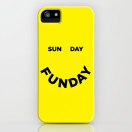 Sunday Funday iPhone Case