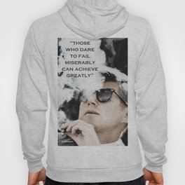 John F Kennedy Cigar and Sunglasses 3 And Quote Hoody