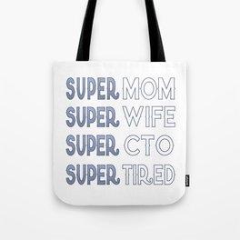 Super CTO Mom Tote Bag