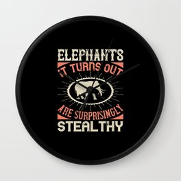 Elephant Quote - 12 Wall Clock
