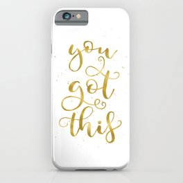 You Got This | Gold Palette iPhone Case