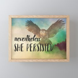Nevertheless She Persisted Framed Mini Art Print