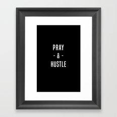 Pray & Hustle Framed Art Print