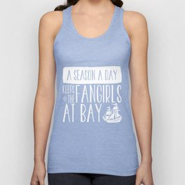 A Season A Day Keeps The Fangirls At Bay (inverted) Unisex Tank Top