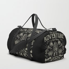 The Great Adventure is Out There Duffle Bag