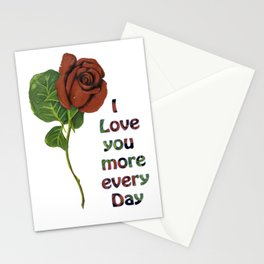 I love you more every day Stationery Cards