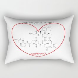 get me some of that oxy[tocin] Rectangular Pillow