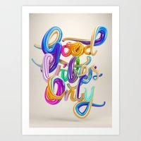 good vibes only Art Prints featuring Good Vibes Only by Ben Fearnley