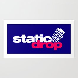 Static drop v2 HQvector Art Print