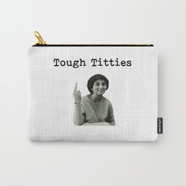Tough Titties Ma Anand Sheela Wild Wild Country Carry-All Pouch