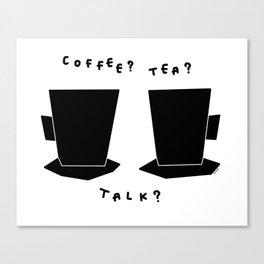 Coffee? Tea? Talk? - Kitchen Illustration Black and White Canvas Print