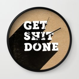 Get Shit Done Black & White on Kraft Wall Clock