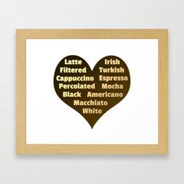 Love for Coffee Framed Art Print