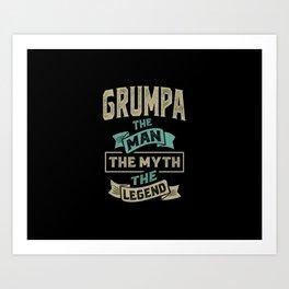 Grumpa The Myth The Legend Art Print