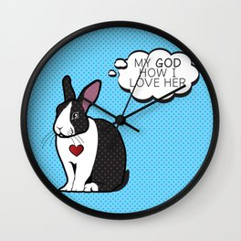 GOD HOW I LOVE HER! Wall Clock