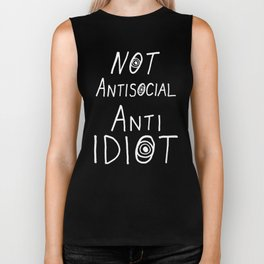 NOT Anti-Social Anti-Idiot - Dark BG Biker Tank