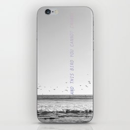 and this bird you cannot change iPhone Skin