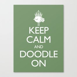 Keep Calm & Doodle On (Green) Canvas Print