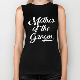 Mother Of The Groom Wedding Party Biker Tank