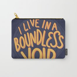 I live in a boundless void (The Good Place) Carry-All Pouch