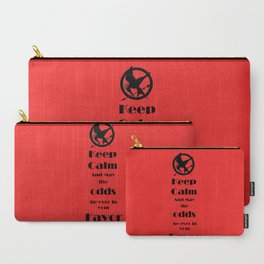 Keep Calm And May The Odds Carry-All Pouch