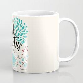 Nothing else to say Coffee Mug
