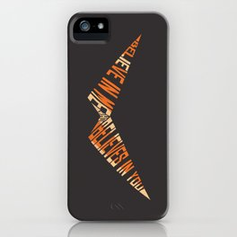 Believe In Me Who Believes In You iPhone Case