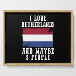 Netherlands Flag Funny Sayings Serving Tray
