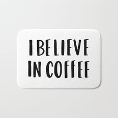 I believe in coffee - typography Bath Mat