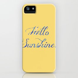 Hello Sunshine With Blue Sparkles iPhone Case