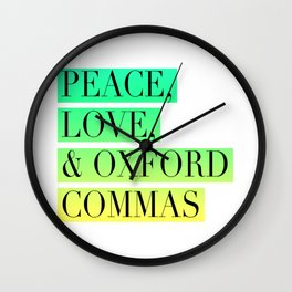 Peace, Love, and Oxford Commas Trinity Wall Clock