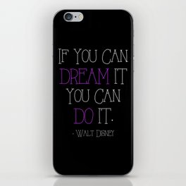 If You Can Dream it, you can do it iPhone Skin