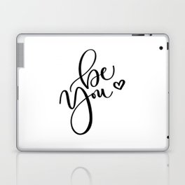 """Be You"" Hand Lettering Art (Black) Laptop & iPad Skin"